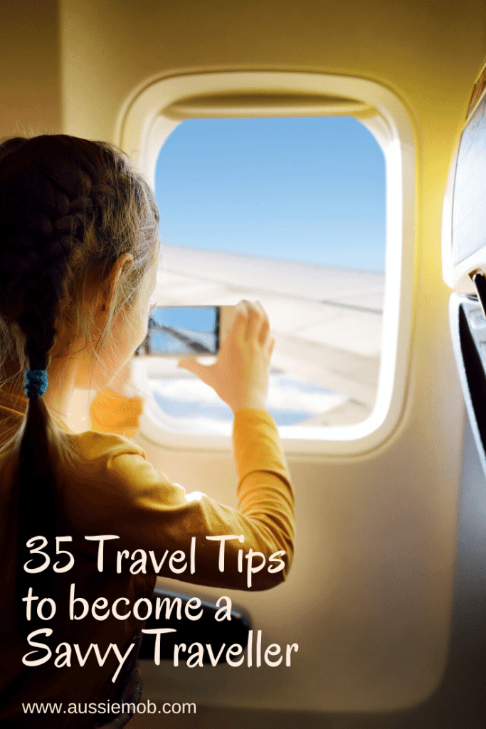 35 Travel Tips to become a Savvy Traveller